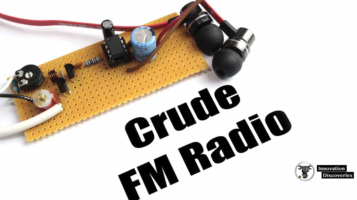 How to Build Your Own Crude FM Radio at home DIY