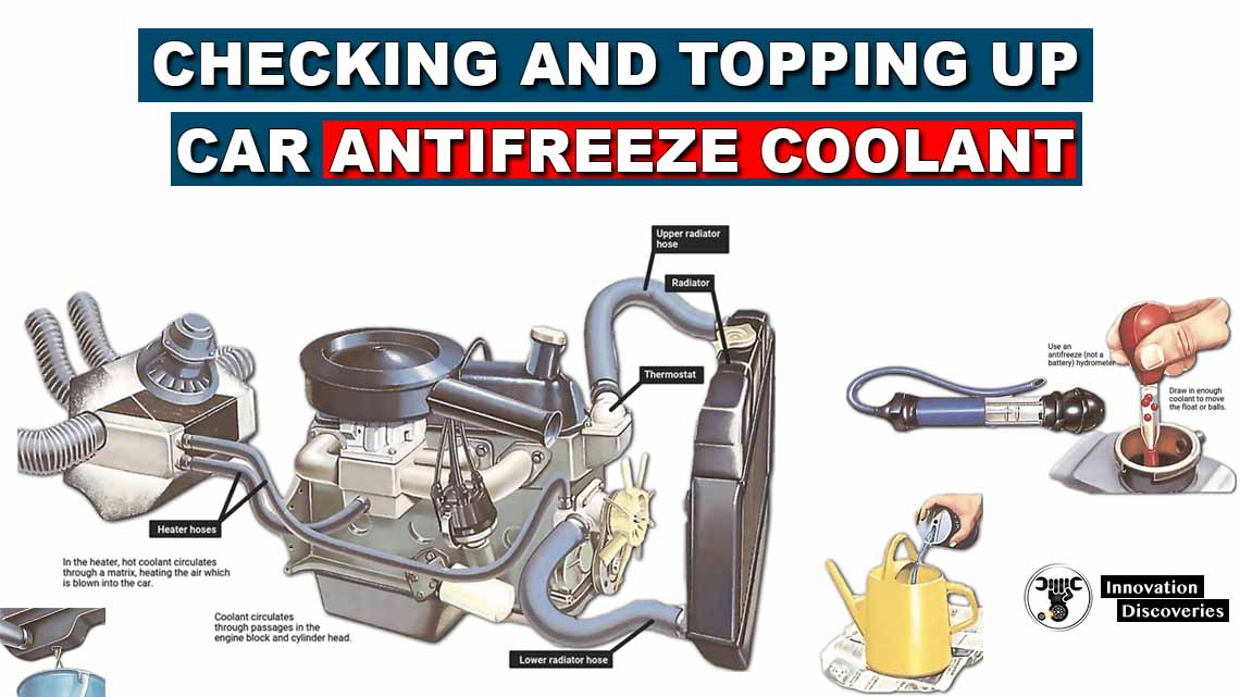 Checking and topping up car antifreeze coolant