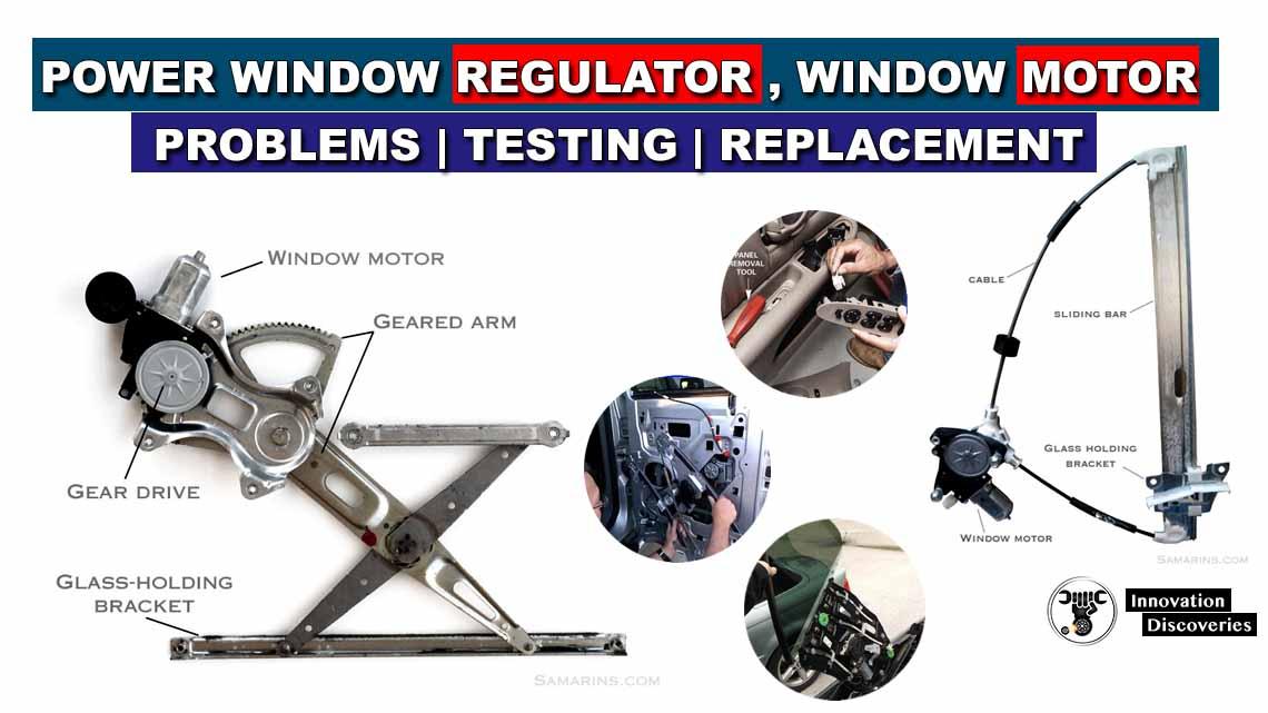 Power window regulator, window motor: problems, testing, replacement