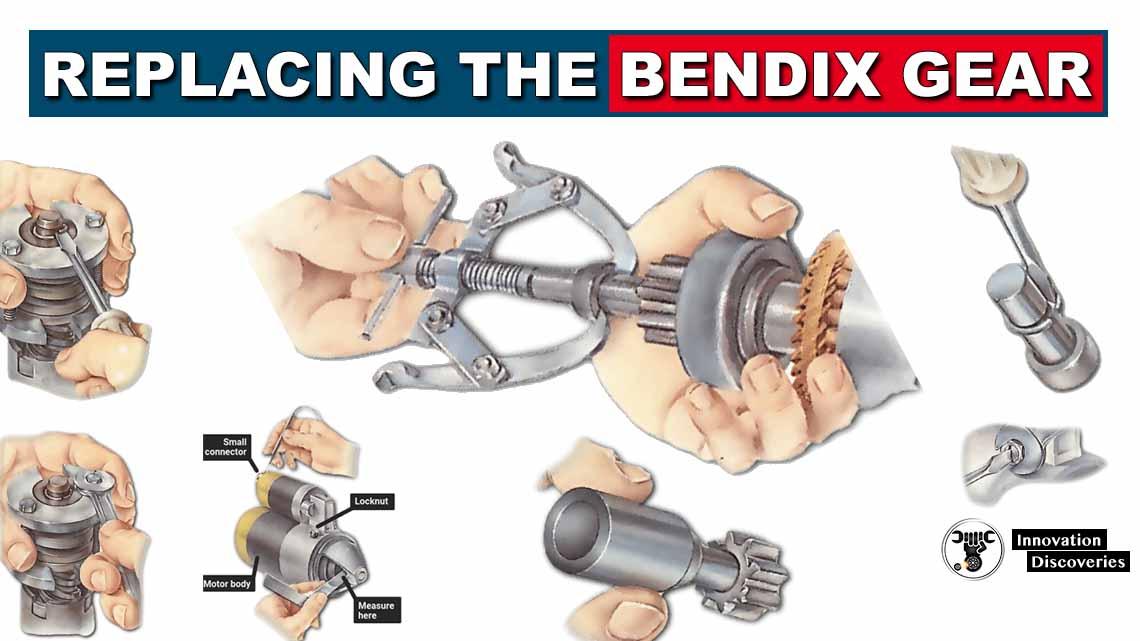 Replacing the Bendix gear