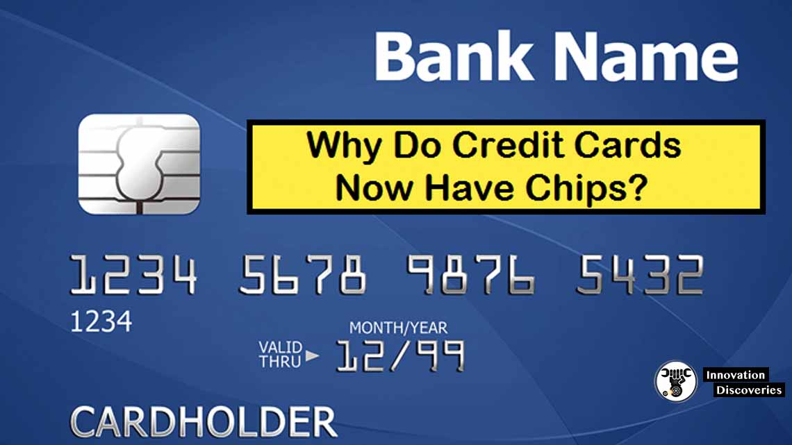 Why Do Credit Cards Now Have Chips?