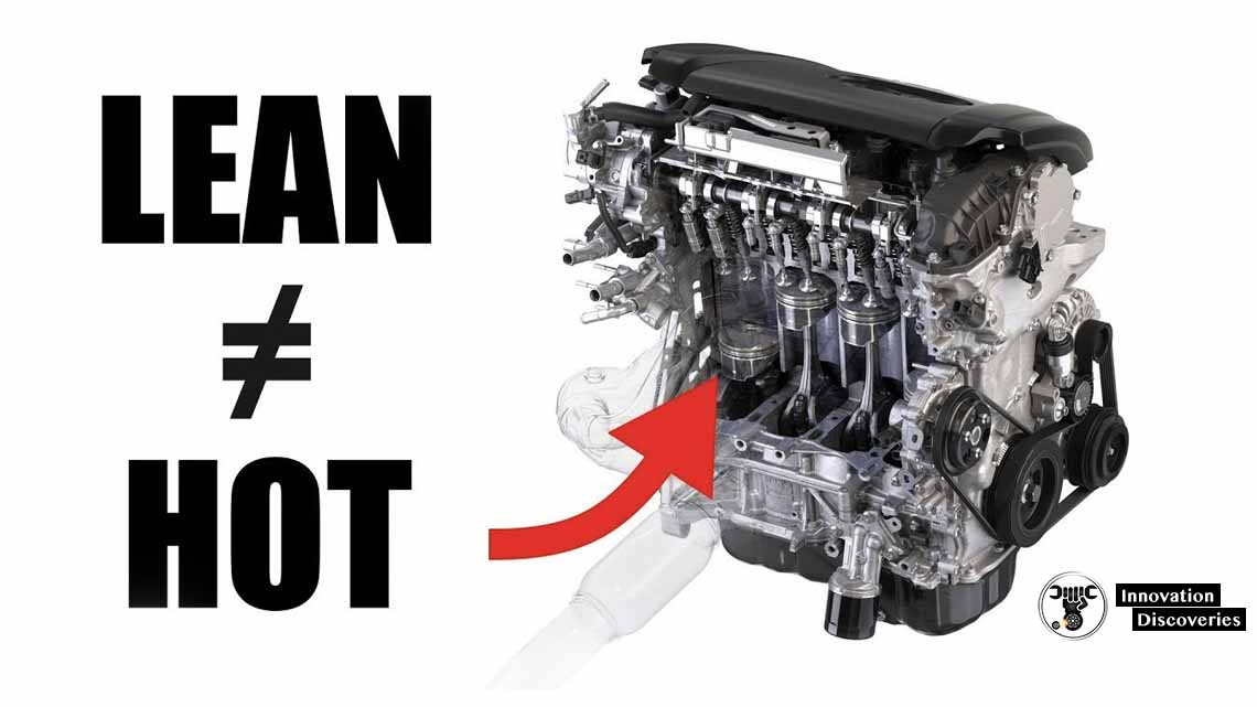Why Lean Engines Do NOT Run Hot – Myth Busted