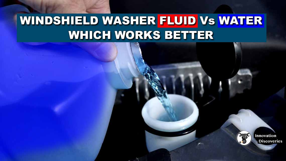 Windshield Washer Fluid Vs. Water, – Which Works Better