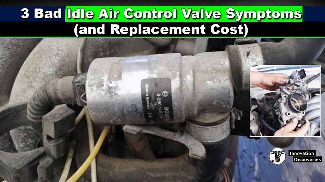 3 Bad Idle Air Control Valve Symptoms (and Replacement Cost)