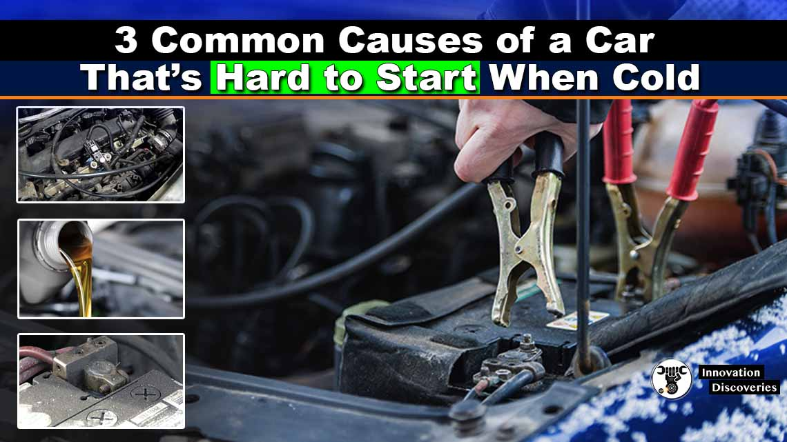 3 Common Causes of a Car That's Hard to Start When Cold