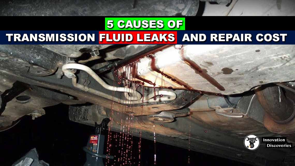 5 Causes of Transmission Fluid Leaks and Repair Cost