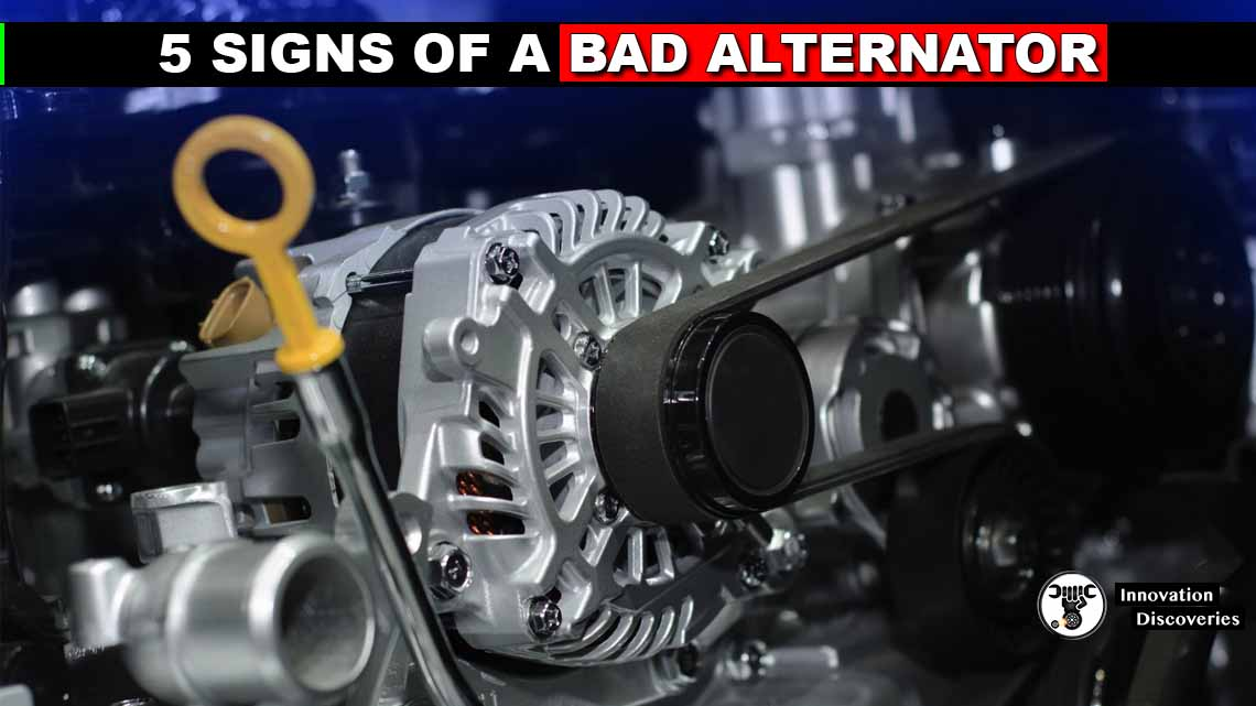 5 SIGNS OF A BAD ALTERNATOR