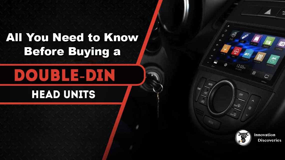 All You Need to Know Before Buying a Double DIN Head Unit