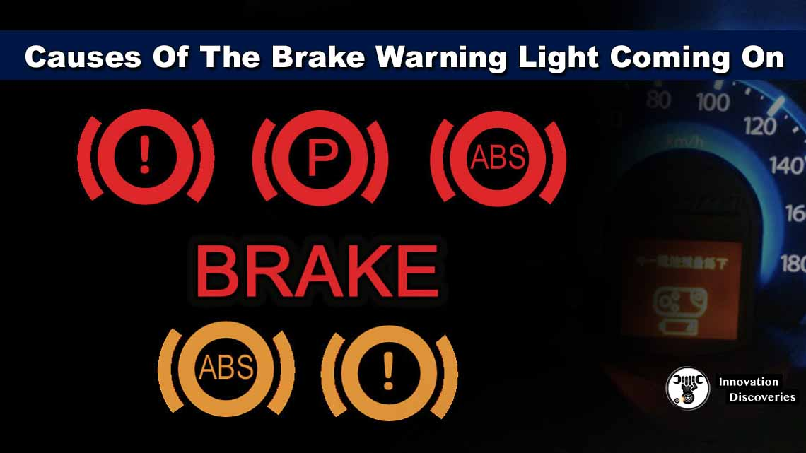 Causes Of The Brake Warning Light Coming On