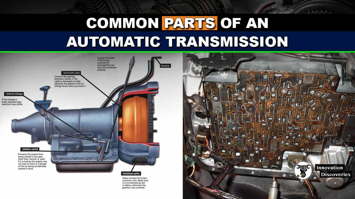 Common Parts of an Automatic Transmission