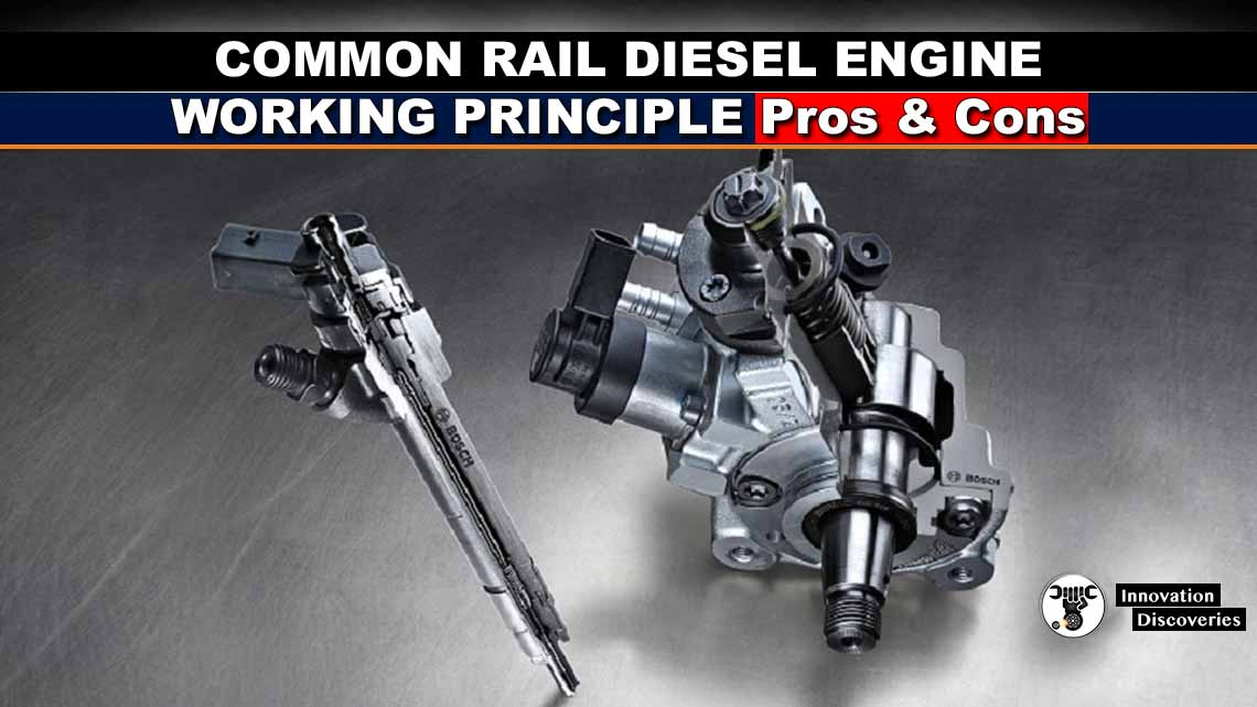 Common Rail Diesel Engine: Working Principle, Pros and Cons