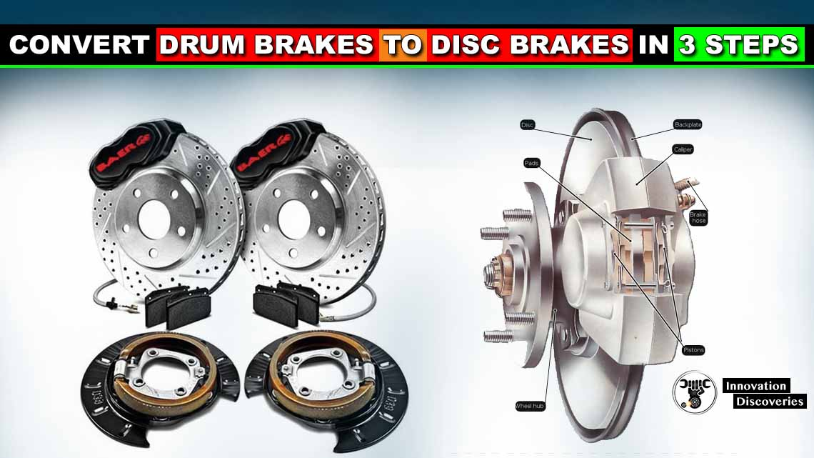 Convert Drum Brakes To Disc Brakes In 3 Steps!