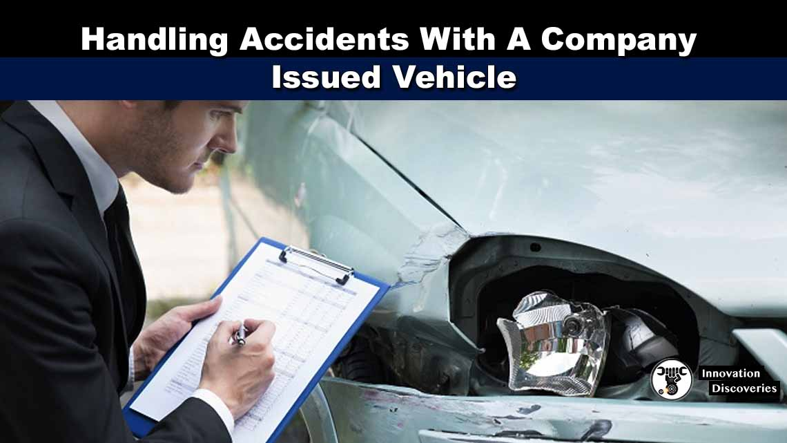Handling Accidents With A Company Issued Vehicle