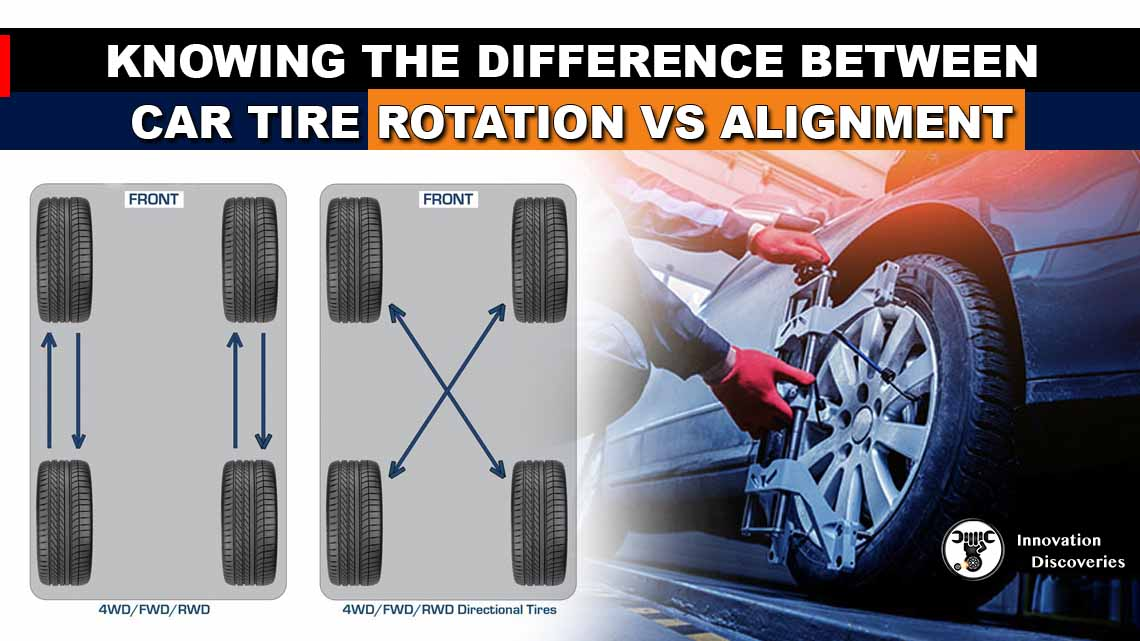 Knowing The Difference Between Car Tire Rotation Vs Alignment