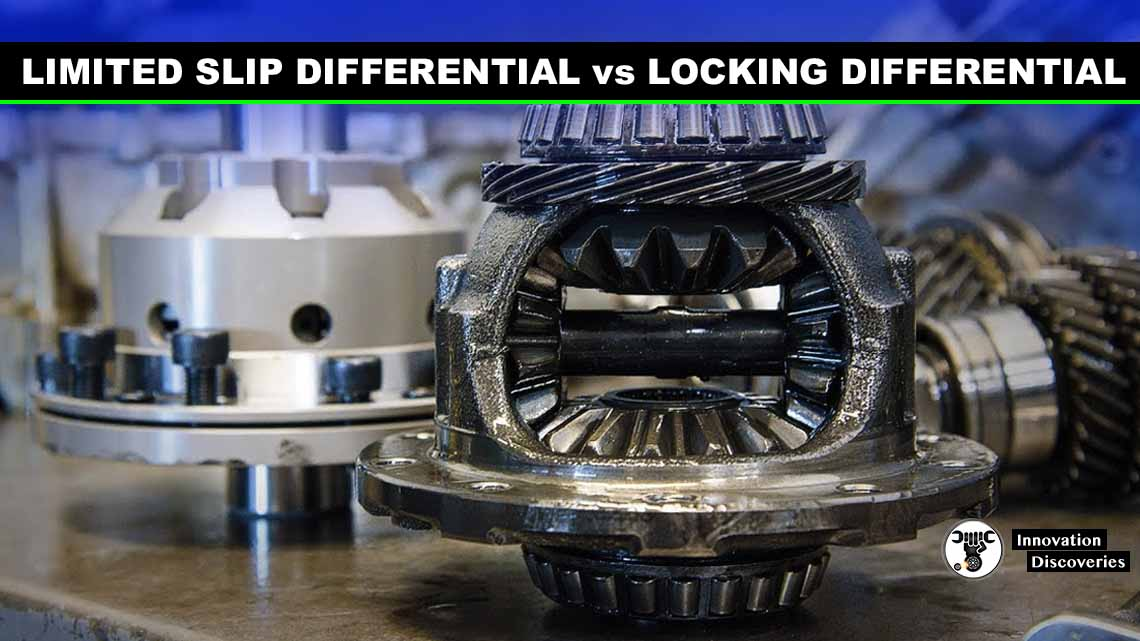 Limited Slip Differential vs Locking Differential
