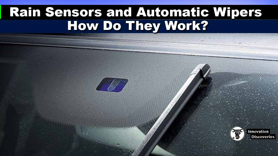 Rain Sensors and Automatic Wipers: How Do They Work?