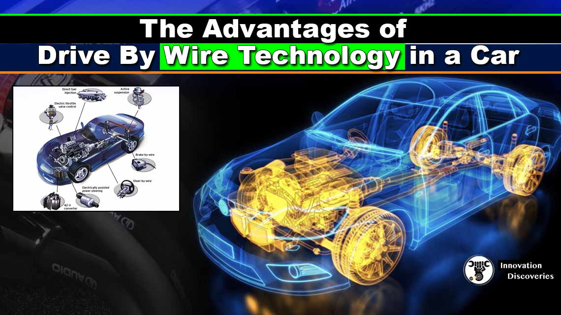 The Advantages of Drive-By-Wire Technology in a Car