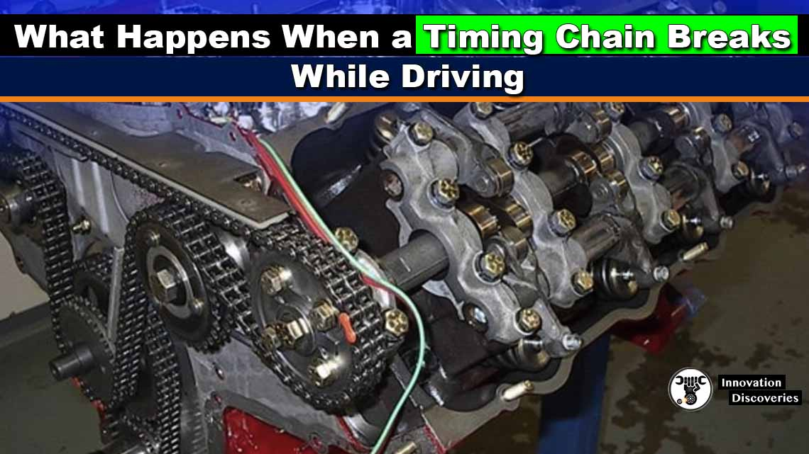 What Happens When a Timing Chain Breaks While Driving
