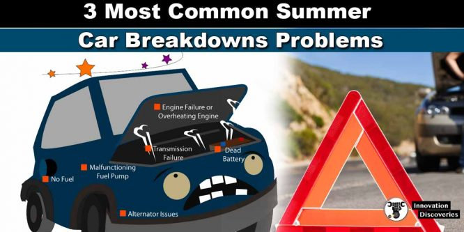 3 Most Common Summer Car Breakdowns Problems