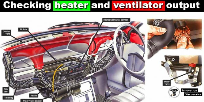 Checking heater and ventilator output