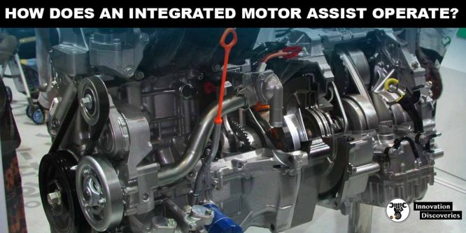 How Does An Integrated Motor Assist Operate?