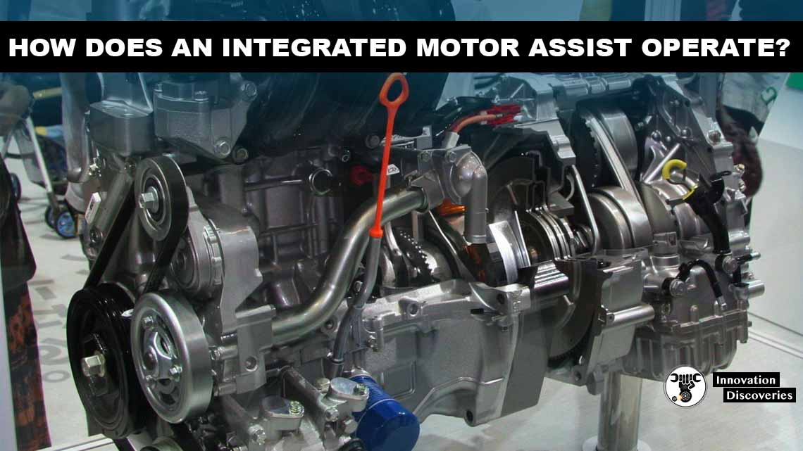 How Does An Integrated Motor Assist Operate