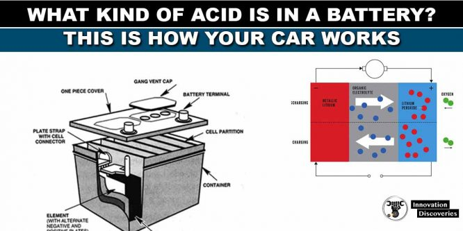 What Kind Of Acid Is In A Battery? This Is How Your Car Works