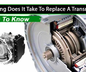 How Long Does It Take To Replace A Transmission? Truth To Know