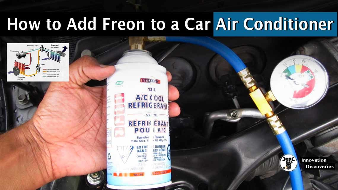 How to Add Freon to a Car Air Conditioner