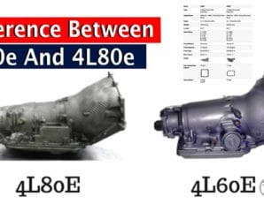 What's The Difference Between 4L60e And 4L80e