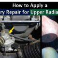 How to Apply a Temporary Repair for Upper Radiator Hose?