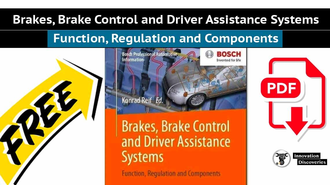 Brakes, Brake Control and Driver Assistance Systems Function, Regulation and Components
