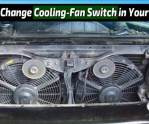 How to Change Cooling-Fan Switch in Your Vehicle