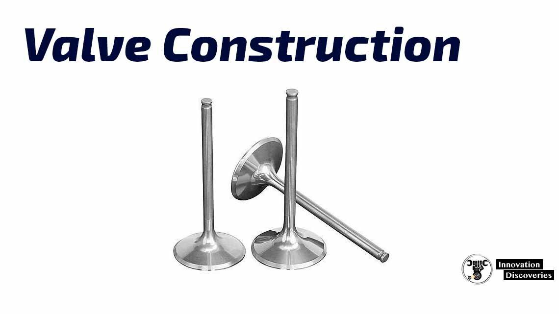 Valve Construction