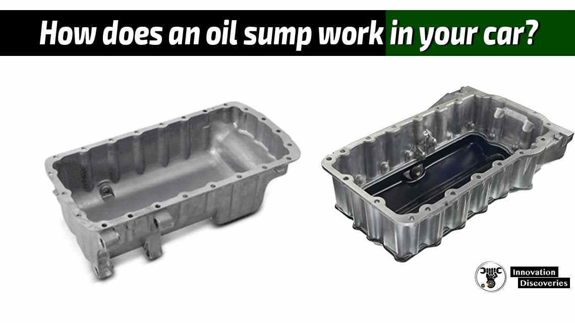 How does an oil sump work in your car?