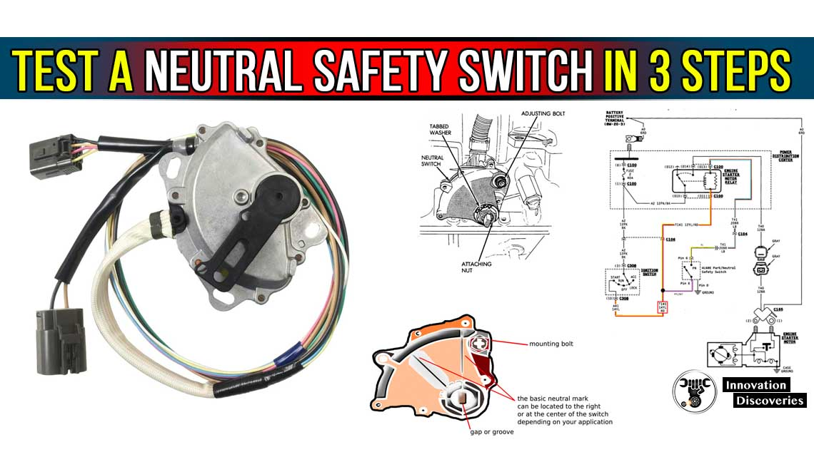 How to Test a Neutral Safety Switch in 3 Stages