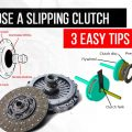 3 Easy Tips to Diagnose a Slipping Clutch