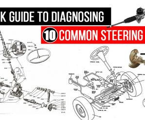 A Quick Guide to Diagnosing 10 Common Steering Issues