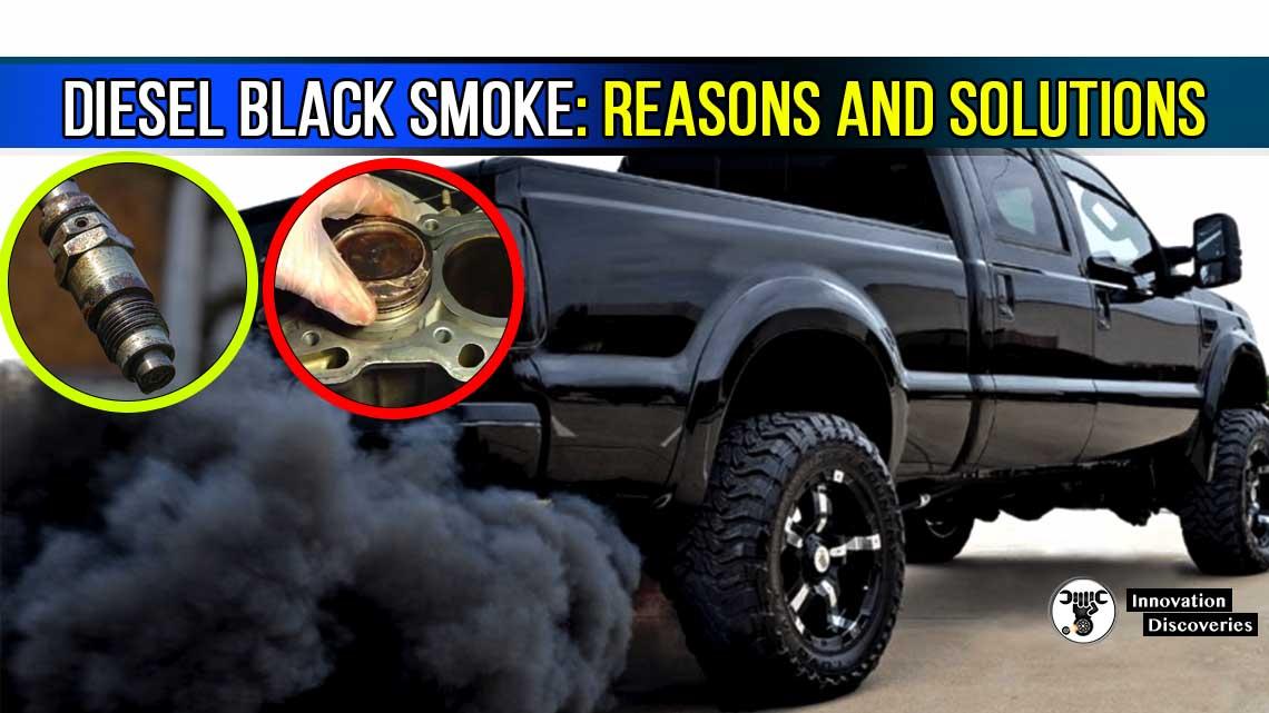 Diesel Black Smoke: Reasons And Solutions
