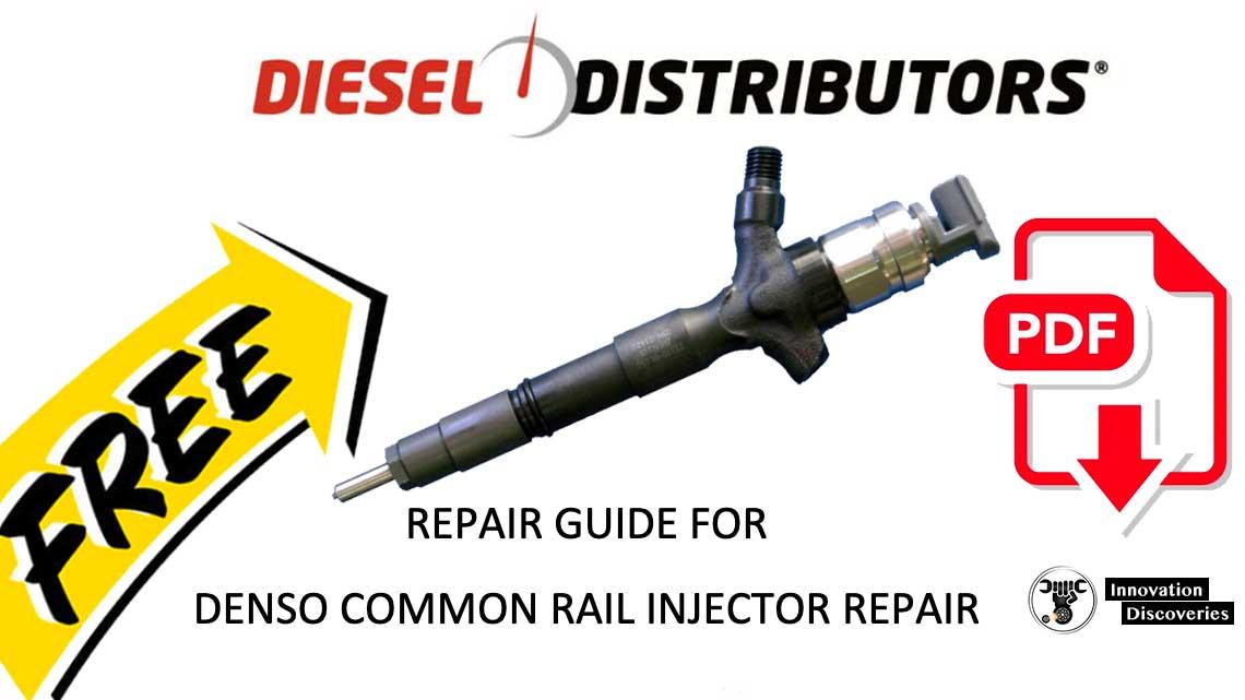 REPAIR GUIDE FOR DENSO COMMON RAIL INJECTOR REPAIR