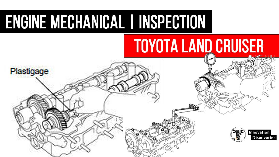 Toyota Land Cruiser |Engine Mechanical | Inspection