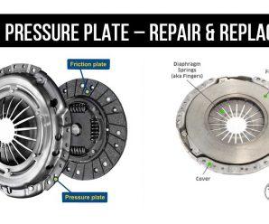 CLUTCH PRESSURE PLATE – REPAIR & REPLACEMENT