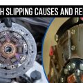 Clutch Slipping Causes and Repairs