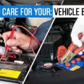 How To Care For Your: Vehicle Battery