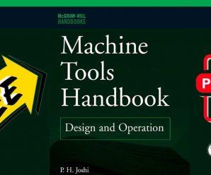 Machine Tools Handbook Design and Operation