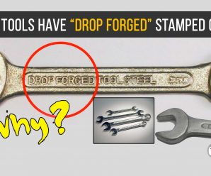 Check Out Why do Tools Have DROP FORGED Stamped On Them